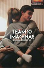 Team 10 imaginas by alocadadirectioner