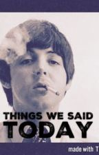 Things we said today (completed) by MrsMclennon1