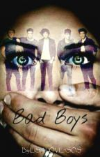Badboys one direction fanfictie by LISALOVE5SOS