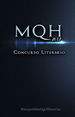 Concurso MQH2017 by MasQueHistoriasW