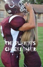 The Player's Cheerleader by ashlyn0304