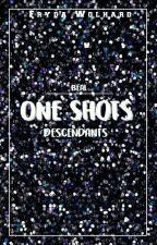 •One Shots• [Descendientes] by FrydaQueen