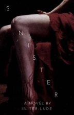Sinister (18+) by In-ter-lude