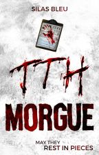 The Truth Hurts: Morgue by SilasBleu