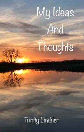 My Ideas and Thoughts by TJLMaster