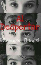 Al despertar (Stranger Things). by janetnocontrol