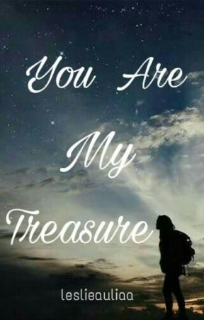 You Are My Treasure by leslieaulia