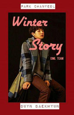 Đọc truyện [ ChanBaek ] Winter Stories