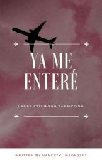Ya Me Enteré - LS (OS)  by VaneStylinson2202