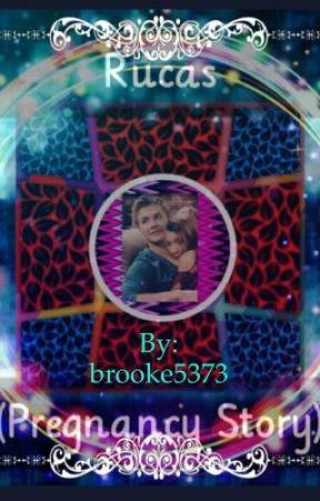 Rucas (Pregnancy story) by brooke5373