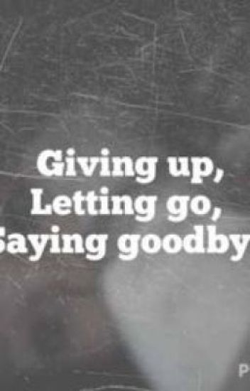 breaking free, letting go, saying goodbye - Kamryn Jane