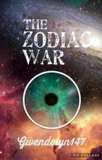 The Zodiac War by gwendolyn147