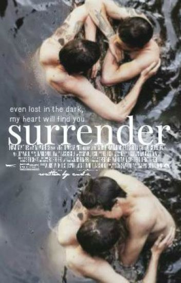 Surrender [Larry Stylinson | AU] ✓