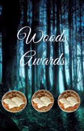 Woods Awards 2017 (Open)  by WoodsAwards