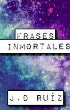 Frases inmortales :v by DavidOvando