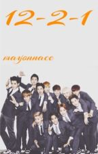 12 Members 2 Groups 1 Family [EXO Fanfic] by spiceyice