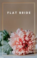 Flat Bride by gitahadianty
