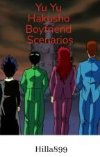 Yu Yu Hakusho Boyfriend Scenarios by Hilla899