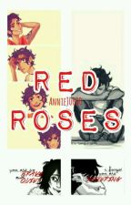 Red Roses 》Valdangelo 》Book 2: The Apocolypse by AnnabethJackson0000