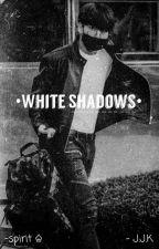 •WHITE SHADOWS• [j.j.k] by tasskook