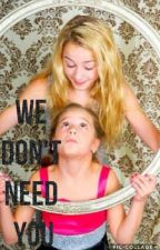 We don't need you (Dance Moms) by xoxoDreamerGirl101