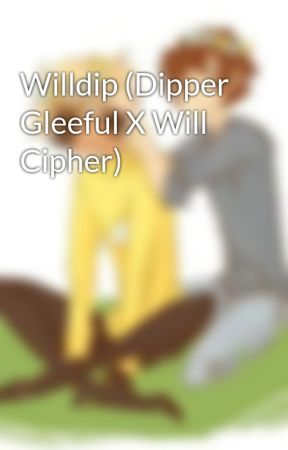 Willdip (Dipper Gleeful X Will Cipher)  by DatTransBoiii