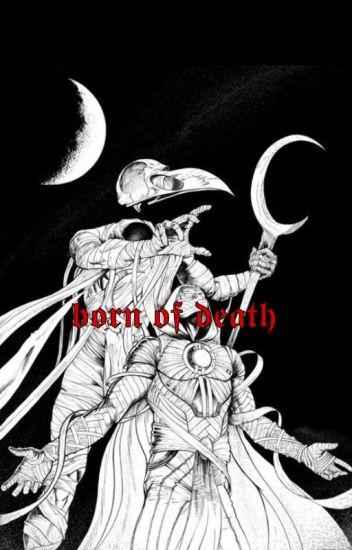 Born of Death  ⌜𝐆𝐀𝐌𝐄 𝐎𝐅 𝐓𝐇𝐑𝐎𝐍𝐄𝐒⌟