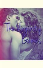 The Virginity Games by connie4421