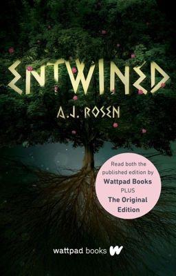 ENTWINED Trilogy - (애기) AJ Rosen - Wattpad