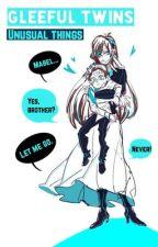   Reverse Falls    Gleeful Twin    Unusual Things   by Haruka_Aki