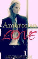 Ambrosian Love by DettLadalae