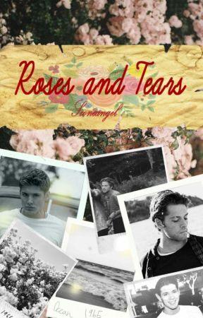 Roses and Tears - Destiel AU by Foxfaerie