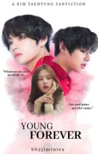 Young Forever {kim taehyung} by loveliyoongi