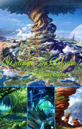 Welcome To Yggdra! - Roleplay Center by ReaderOfFafnirX565