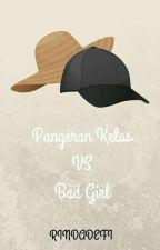 Pangeran Kelas VS Bad Girl by rindadefi