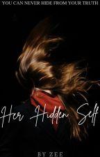 Her Hidden Self by mysteriouslypoetic