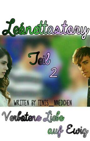 Verbotene Liebe auf Ewig 2 ~ Leónetta Story  by tinis_maedchen