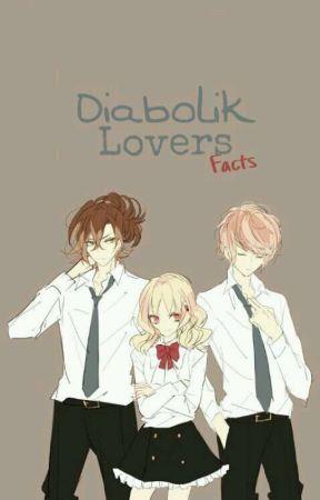 Diabolik Lovers Facts - Diabolik Lovers Zero - Wattpad