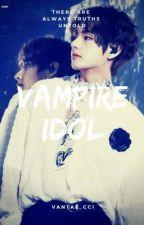 That Vampire Idol  (김 테형) by Vantae_cci