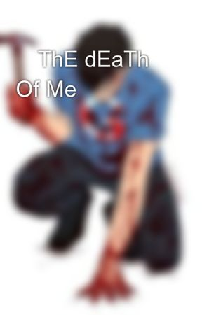 💫ThE dEaTh Of Me💫 by Azusa_toshiharu