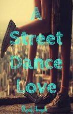 A street dance love *coming soon* by _xmkhx__