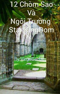 Đọc truyện 12 chòm sao và ngôi trường Star KingDom
