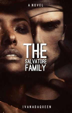 The Salvatore Family: Mysterious Person by xivannadaqueenx