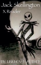 Jack Skellington x Reader  (by another author) by CommentsByCrossfire