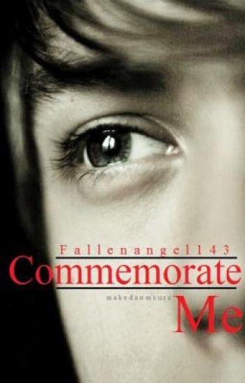 Commemorate Me (bxb)