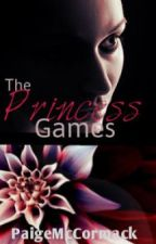 The Princess Games by PaigeMcCormack