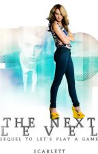 The Next Level *SEQUEL TO LPAG* by DjBunny