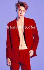 Traumatic Doctor by resafn