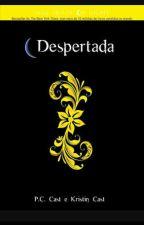 House of Night Despertada (livro 8) by DudaAngel11