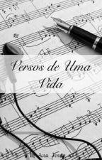 Versos de Uma Vida by Ana_Jesus_aJ